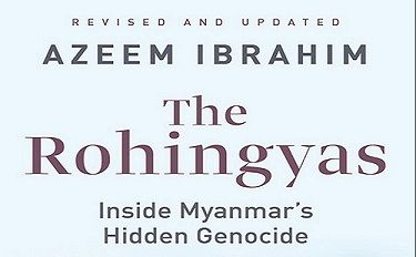 Azeem Ibrahim's book on Rohingyas is a portrait of a people persecuted left, right and centre